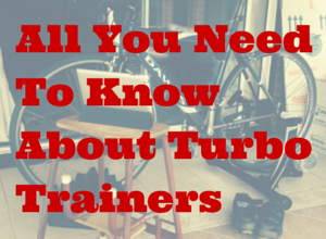 Beginners guide to turbo trainers