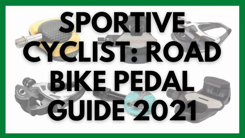 Best Road Bike Pedals 2021