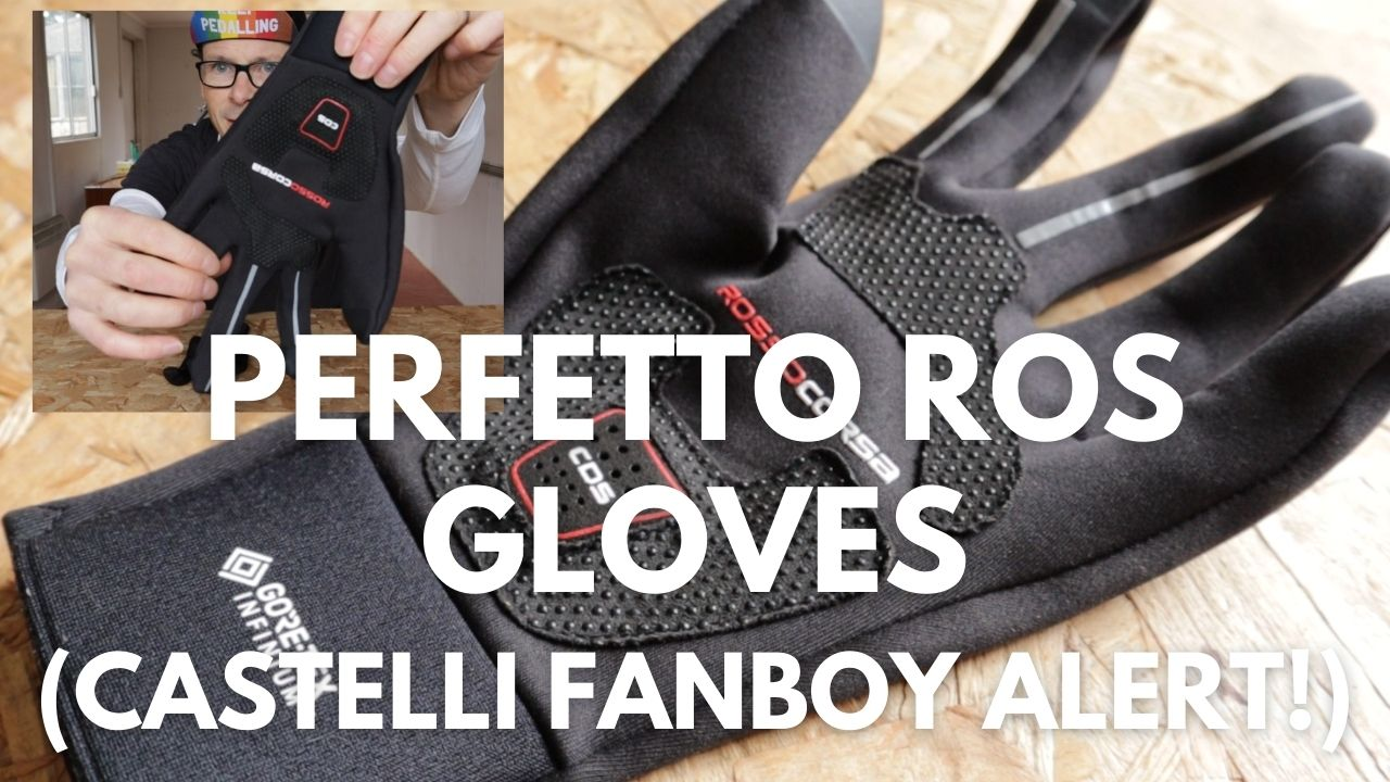 Castelli Perfetto ROS gloves review