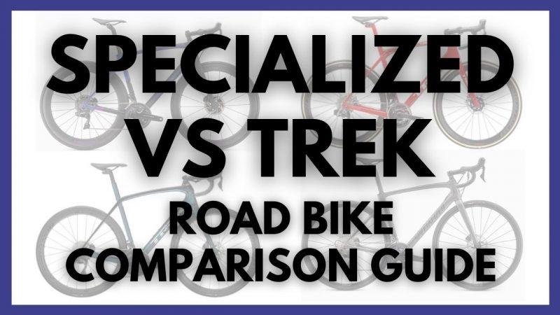 Trek vs Specialized Road Bike Comparison